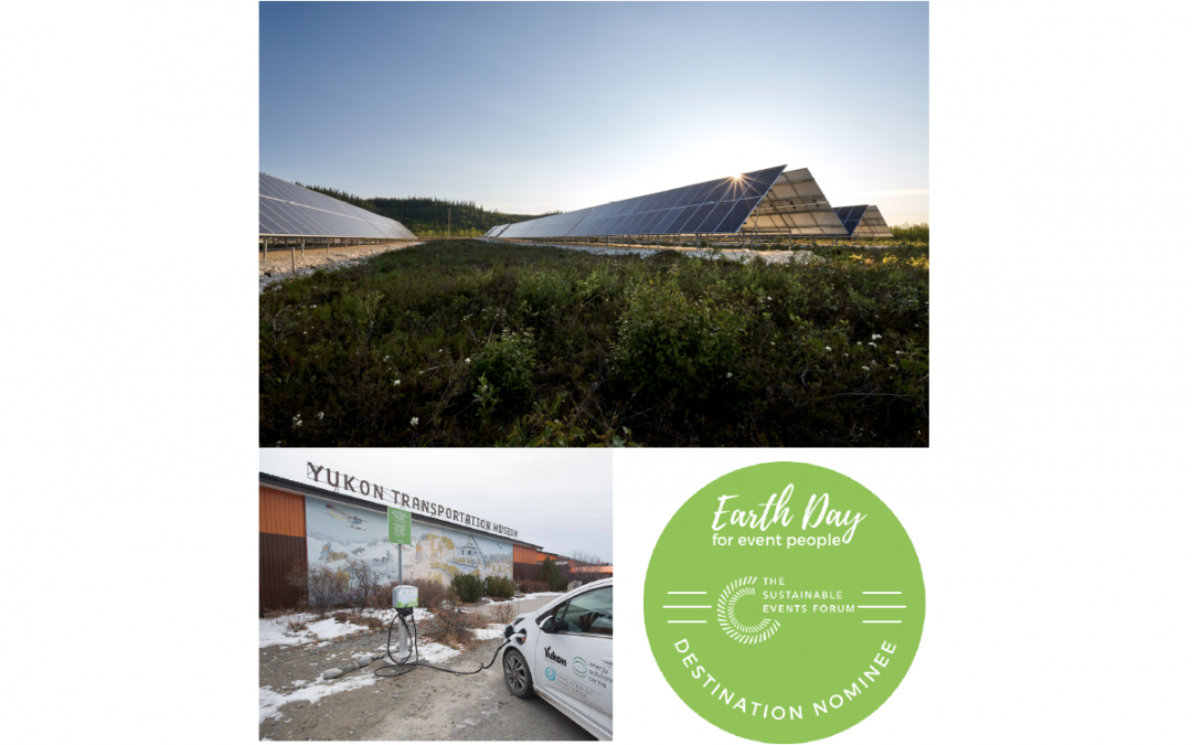 The Sustainable Event Forum Earth Day – Vote YUKON!